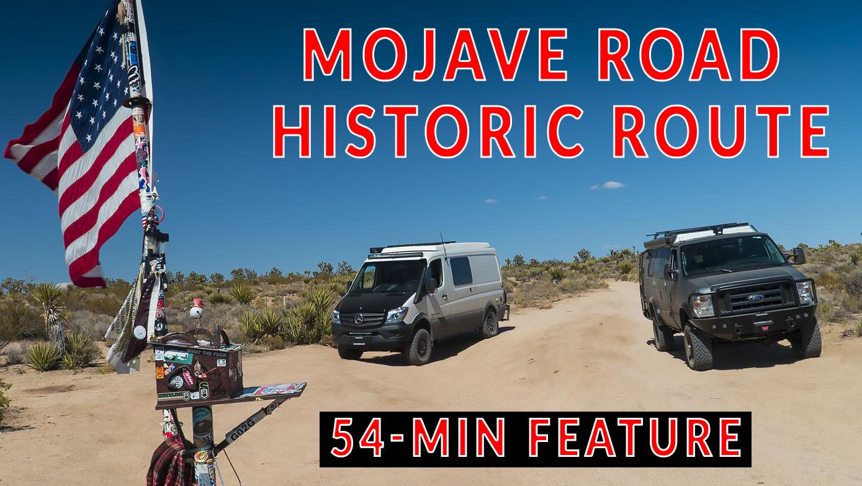 MOJAVE ROAD OVERLAND TO BIG REDWOODS CALIFORNIA | 4xOverland